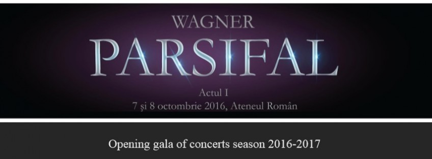 Tudor Communication present Parsifal at Romanian Athenaeum, 7-8 October 2016