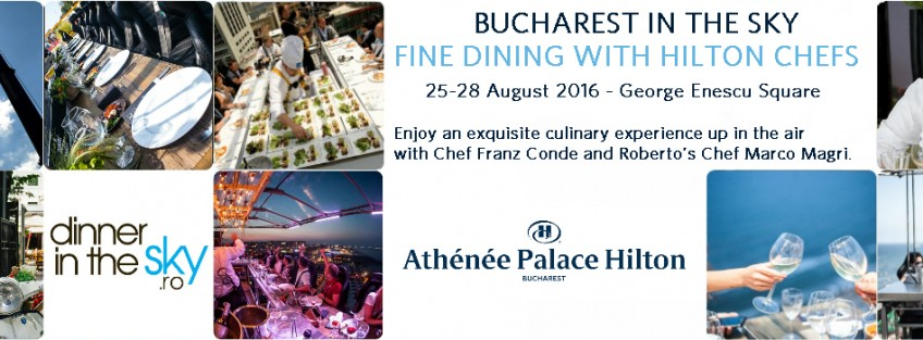 Bucharest in the Sky – Fine Dining with Hilton Chefs